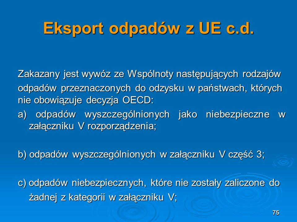 75 Eksport odpadów z UE c.d.