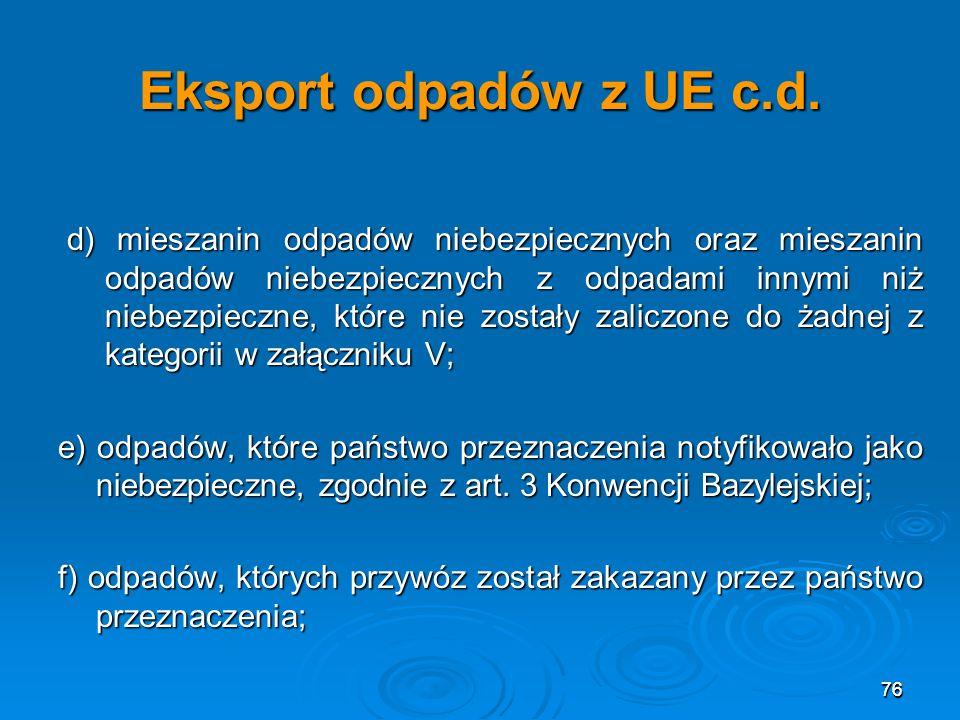 76 Eksport odpadów z UE c.d.