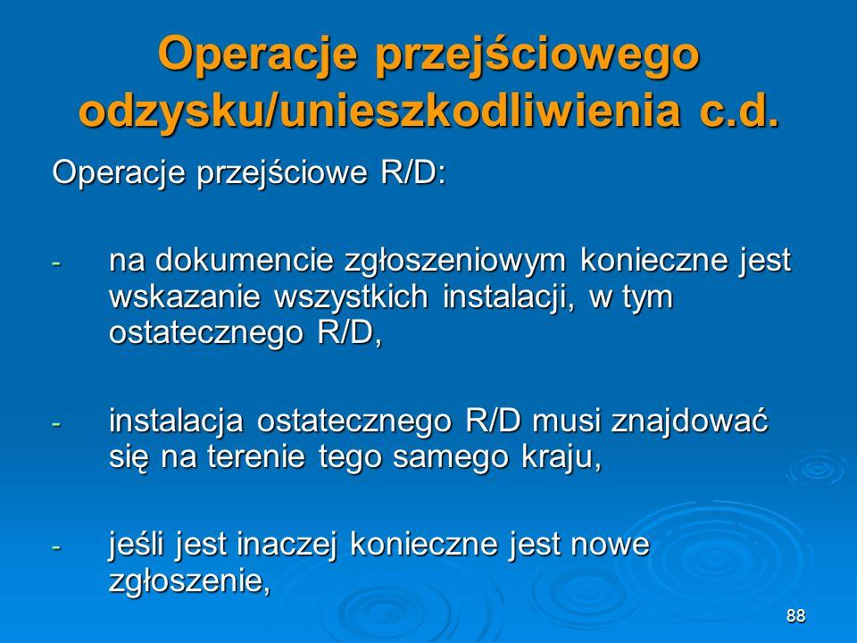 88 Operacje przejściowego odzysku/unieszkodliwienia c.d.