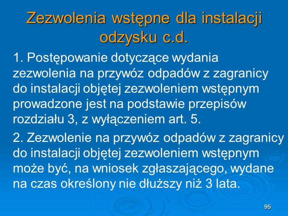 Zezwolenia wstępne dla instalacji odzysku c.d.1.