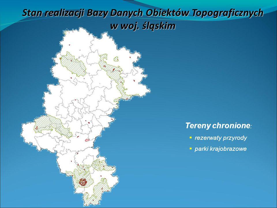 Tereny chronione : rezerwaty przyrody parki krajobrazowe Stan realizacji Bazy Danych Obiektów Topograficznych w woj.