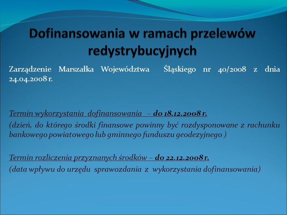 Zarządzenie Marszałka Województwa Śląskiego nr 40/2008 z dnia 24.04.2008 r.
