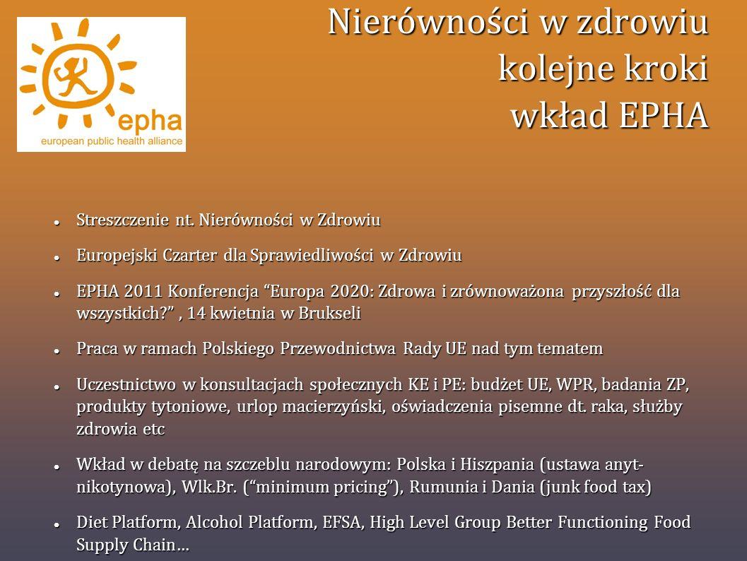 Nierówności w zdrowiu kolejne kroki wkład EPHA Streszczenie nt. Nierówności w Zdrowiu Streszczenie nt. Nierówności w Zdrowiu Europejski Czarter dla Sp