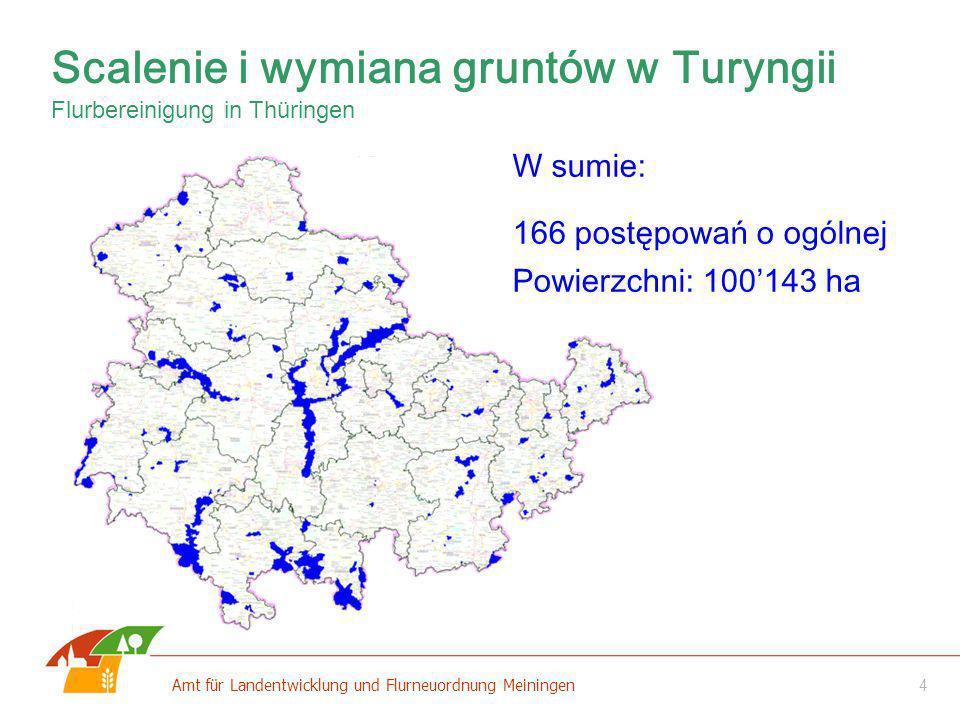 5 Amt für Landentwicklung und Flurneuordnung Meiningen Scalenia infrastrukturalne - 56 postępowań o ogólnej powierzchni – 55534 ha Mające na celu realizację: autostrad trasy szybkiej kolei (ICE) obwodnic (drogi państwowe) Scalenie i wymiana gruntów w Turyngii Flurbereinigung in Thüringen