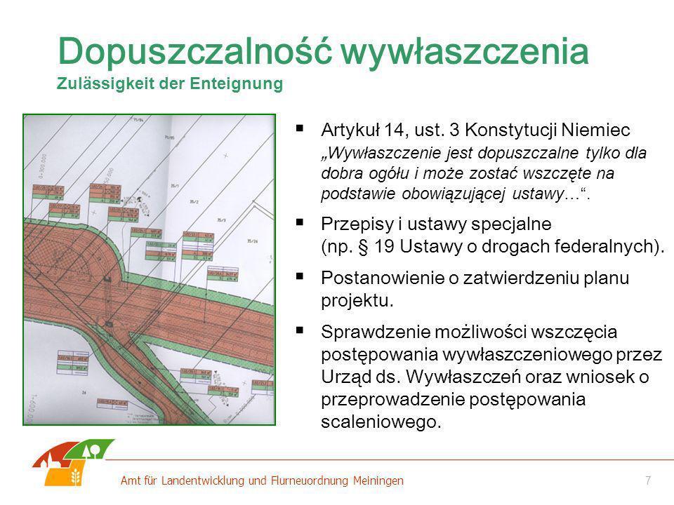8 Amt für Landentwicklung und Flurneuordnung Meiningen Sytuacja wyjściowa Właściciel 1 Właściciel 2 Właściciel 3 Właściciel 4 Planowana droga Rozłożenie potrąceń terenów Verteilung des Landverlustes