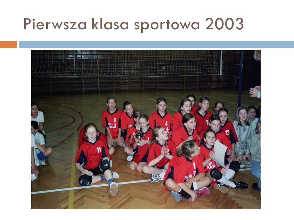 Pierwsza klasa sportowa 2003