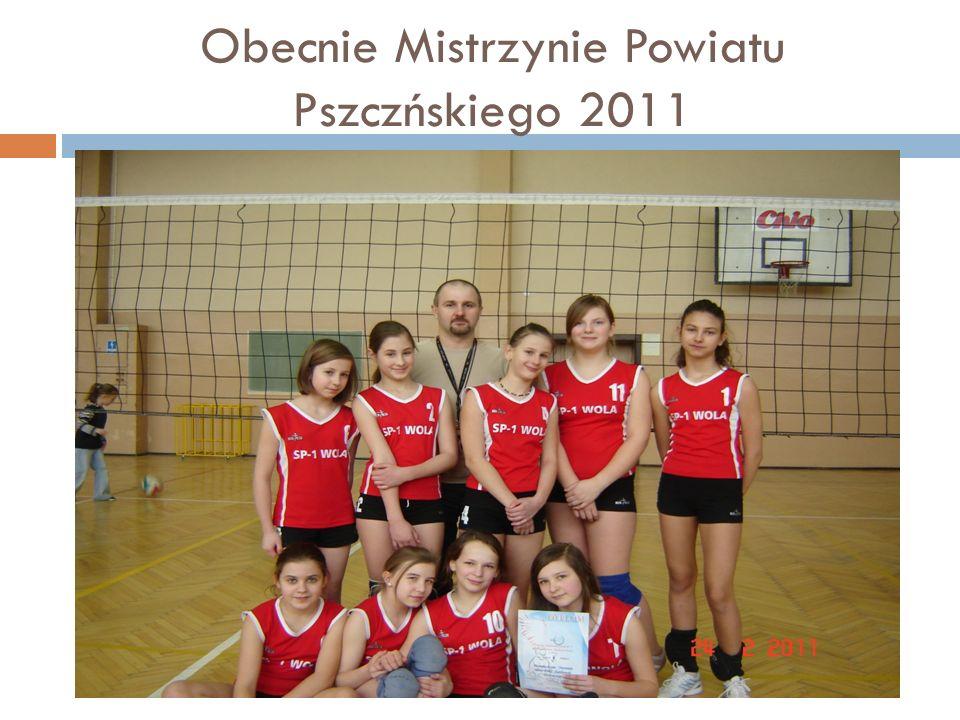 Obecnie Mistrzynie Powiatu Pszczńskiego 2011