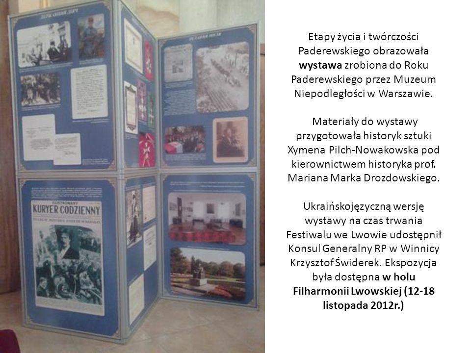 Etapy życia i twórczości Paderewskiego obrazowała wystawa zrobiona do Roku Paderewskiego przez Muzeum Niepodległości w Warszawie. Materiały do wystawy