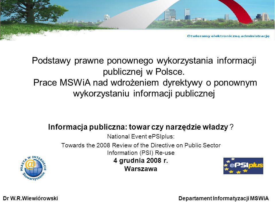 Podstawy prawne ponownego wykorzystania informacji publicznej w Polsce. Prace MSWiA nad wdrożeniem dyrektywy o ponownym wykorzystaniu informacji publi
