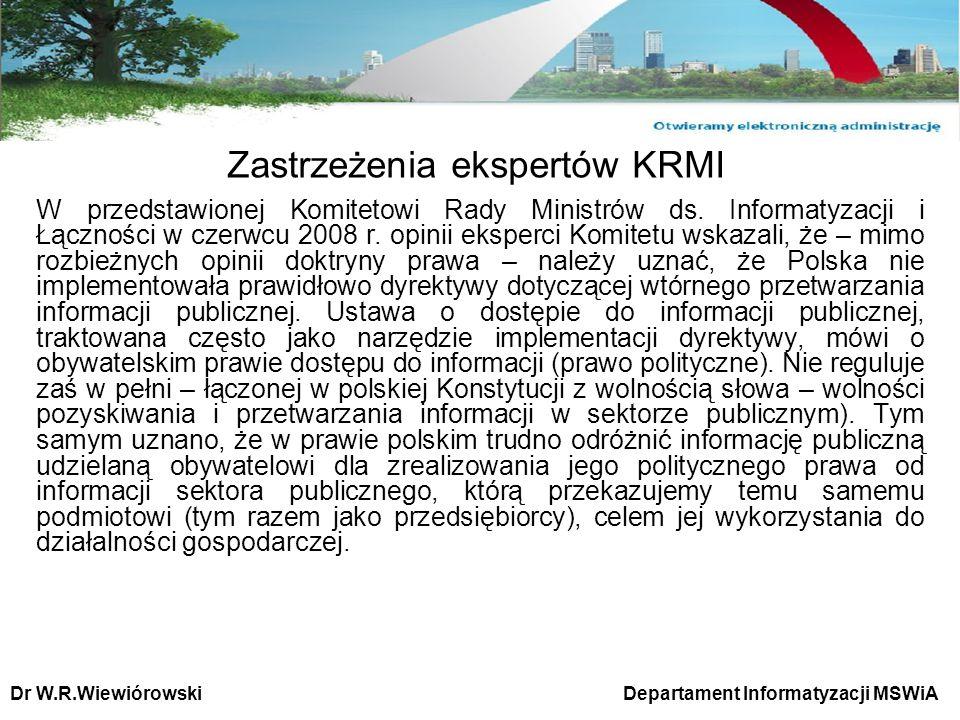 Zastrzeżenia ekspertów KRMI W przedstawionej Komitetowi Rady Ministrów ds. Informatyzacji i Łączności w czerwcu 2008 r. opinii eksperci Komitetu wskaz