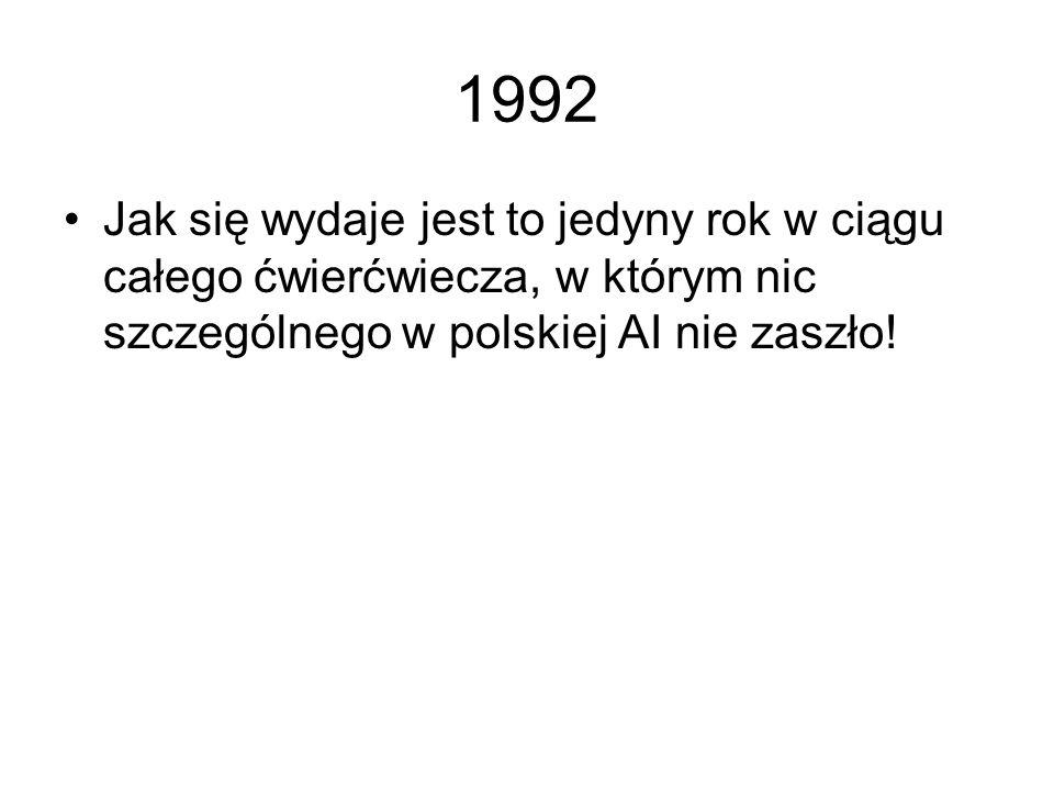1991 Pojawiają się pierwsze polskie prace z zakresu inteligentnego rozpoznawania obrazów dla potrzeb policji (analiza odcisków palców) Kilka polskich