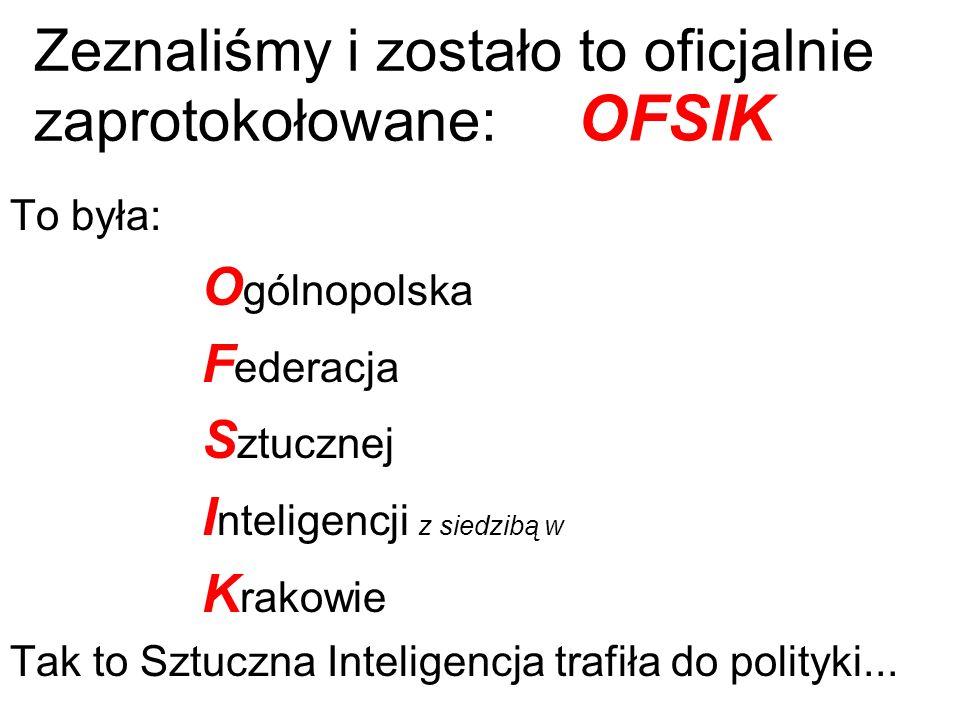 1983 Dla podrażnienia super-podejrzliwej władzy utworzyliśmy na AGH organizację OFSIK Inicjatorem OFSIKa był prof. Zbigniew Zwinogrodzki, który siedzi