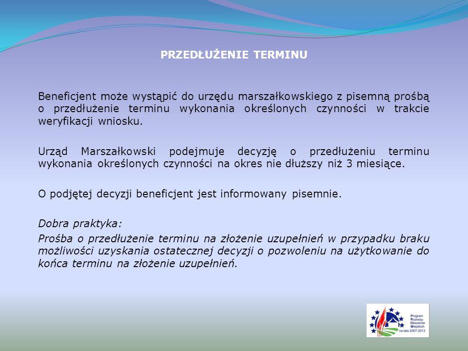 WIZYTACJA W MIEJSCU/KONTROLA NA MIEJSCU Na podstawie przekazanego protokołu z kontroli podejmowana jest decyzja o ewentualnej konieczności złożenia przez beneficjenta wyjaśnień.