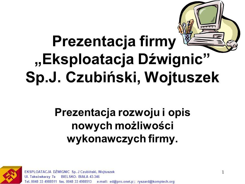 1 Prezentacja firmy – Eksploatacja Dźwignic Sp.J.