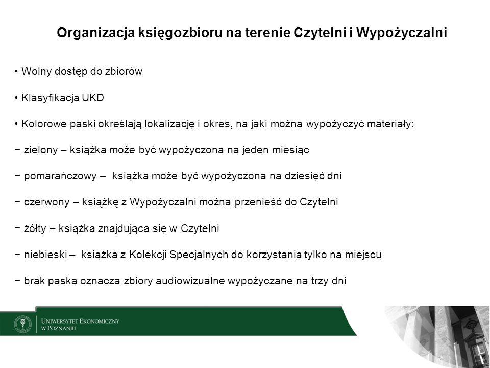 Organizacja księgozbioru na terenie Czytelni i Wypożyczalni Wolny dostęp do zbiorów Klasyfikacja UKD Kolorowe paski określają lokalizację i okres, na