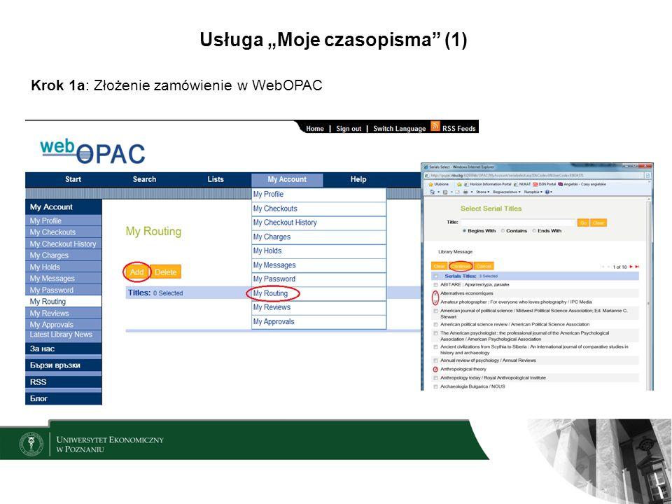 Usługa Moje czasopisma (1) Krok 1a: Złożenie zamówienie w WebOPAC