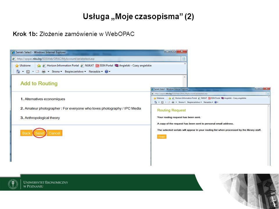 Usługa Moje czasopisma (2) Krok 1b: Złożenie zamówienie w WebOPAC