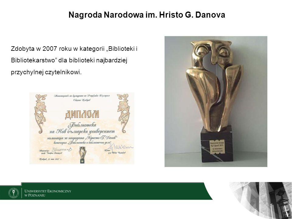 Zdobyta w 2007 roku w kategorii Biblioteki i Bibliotekarstwo dla biblioteki najbardziej przychylnej czytelnikowi. Nagroda Narodowa im. Hristo G. Danov