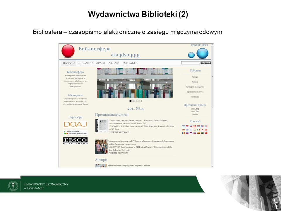 Wydawnictwa Biblioteki (2) Bibliosfera – czasopismo elektroniczne o zasięgu międzynarodowym