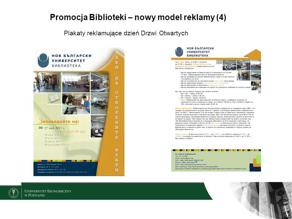 Promocja Biblioteki – nowy model reklamy (4) Plakaty reklamujące dzień Drzwi Otwartych