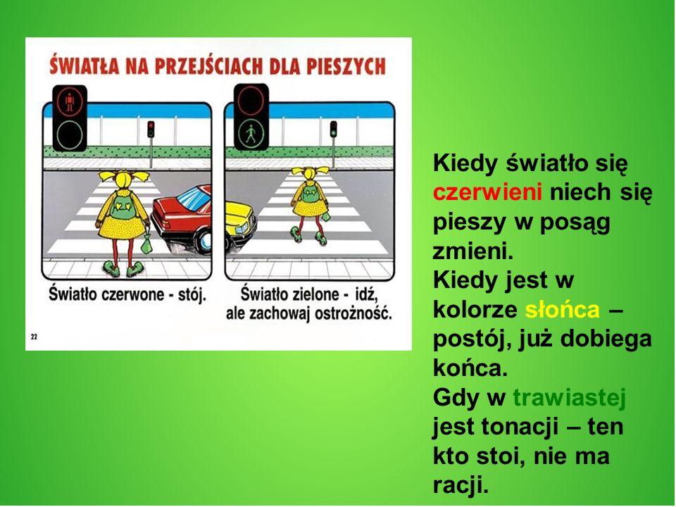 Poprawa bezpieczeństwa na drogach.Pamiętaj.