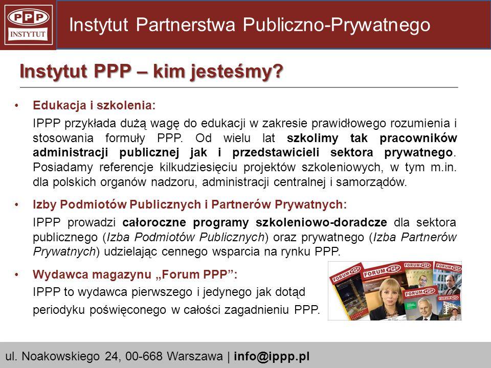 Edukacja i szkolenia: IPPP przykłada dużą wagę do edukacji w zakresie prawidłowego rozumienia i stosowania formuły PPP. Od wielu lat szkolimy tak prac