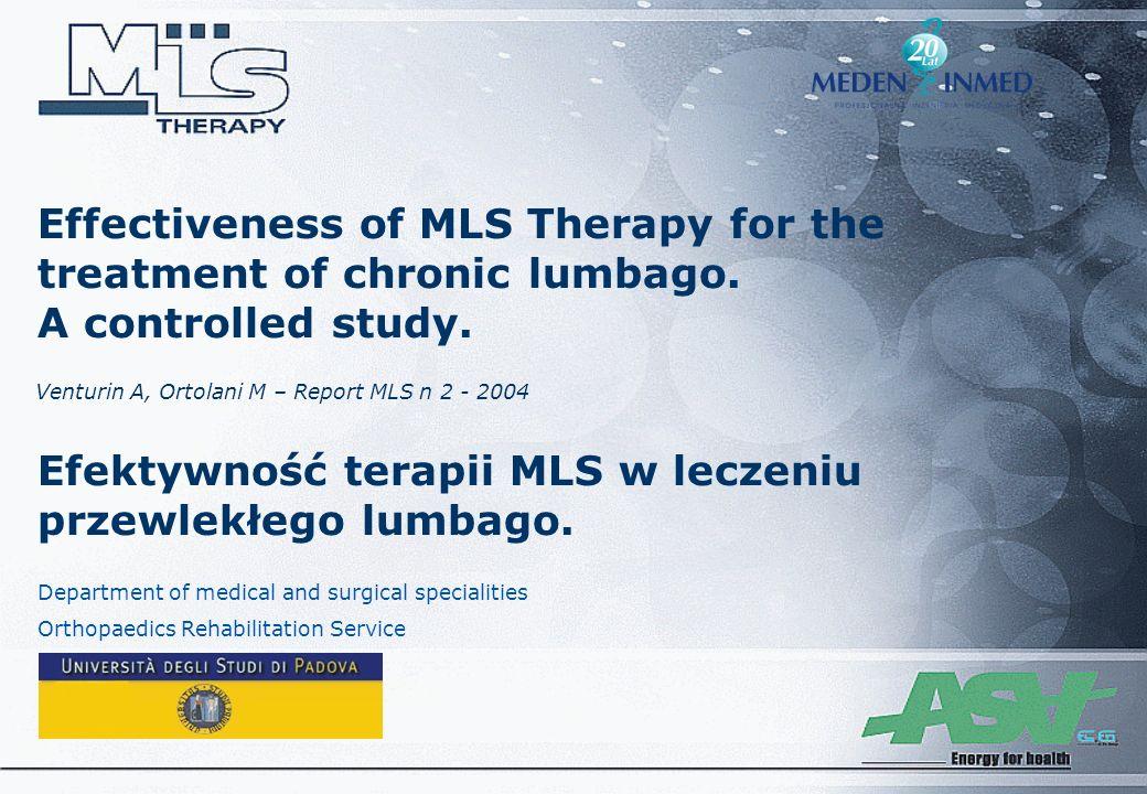 Effectiveness of MLS Therapy for the treatment of chronic lumbago. A controlled study. Efektywność terapii MLS w leczeniu przewlekłego lumbago. Depart