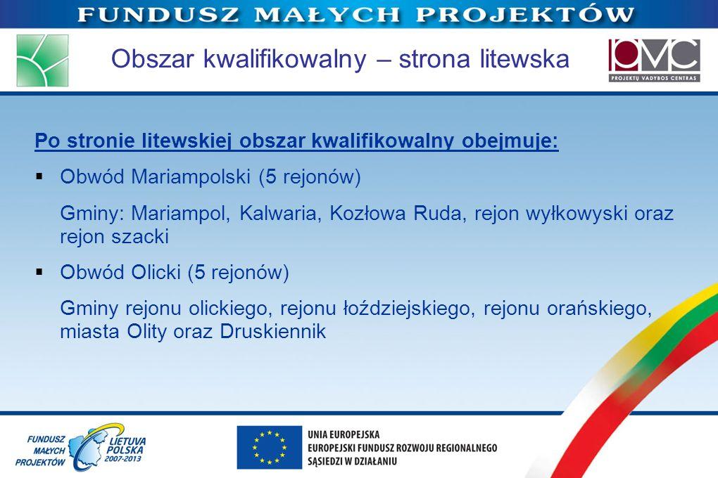 Obszar kwalifikowalny – strona litewska Po stronie litewskiej obszar kwalifikowalny obejmuje: Obwód Mariampolski (5 rejonów) Gminy: Mariampol, Kalwari