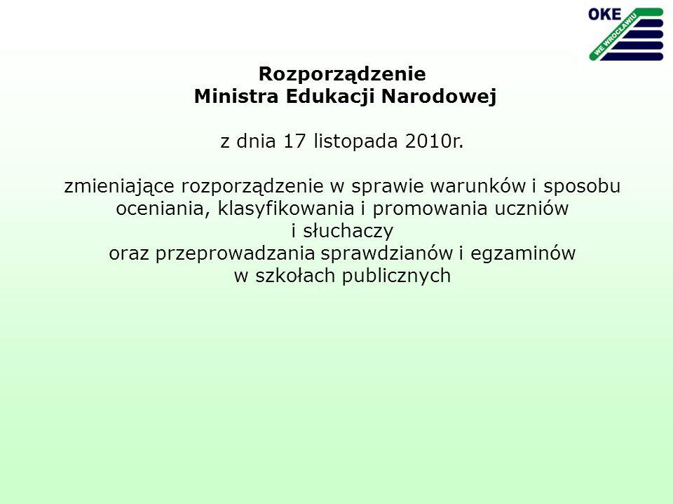Rozporządzenie Ministra Edukacji Narodowej z dnia 17 listopada 2010r.