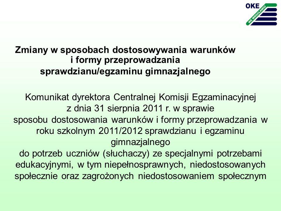 Komunikat dyrektora Centralnej Komisji Egzaminacyjnej z dnia 31 sierpnia 2011 r.