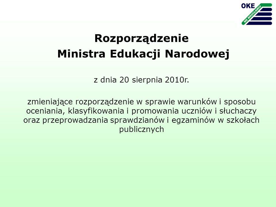 Rozporządzenie Ministra Edukacji Narodowej z dnia 20 sierpnia 2010r.