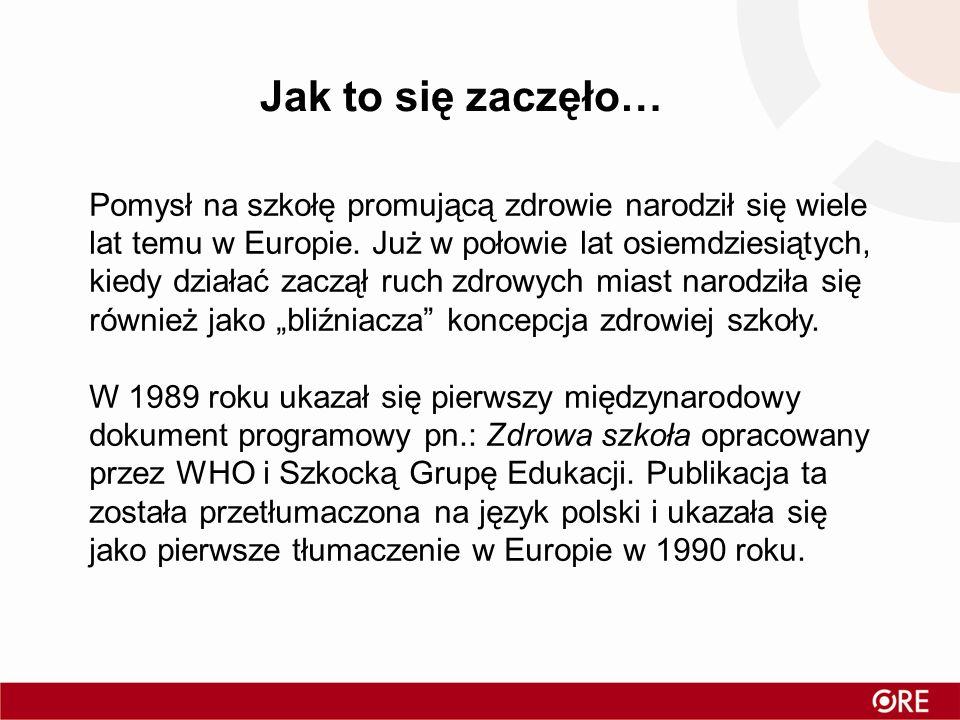 Pomysł na szkołę promującą zdrowie narodził się wiele lat temu w Europie. Już w połowie lat osiemdziesiątych, kiedy działać zaczął ruch zdrowych miast