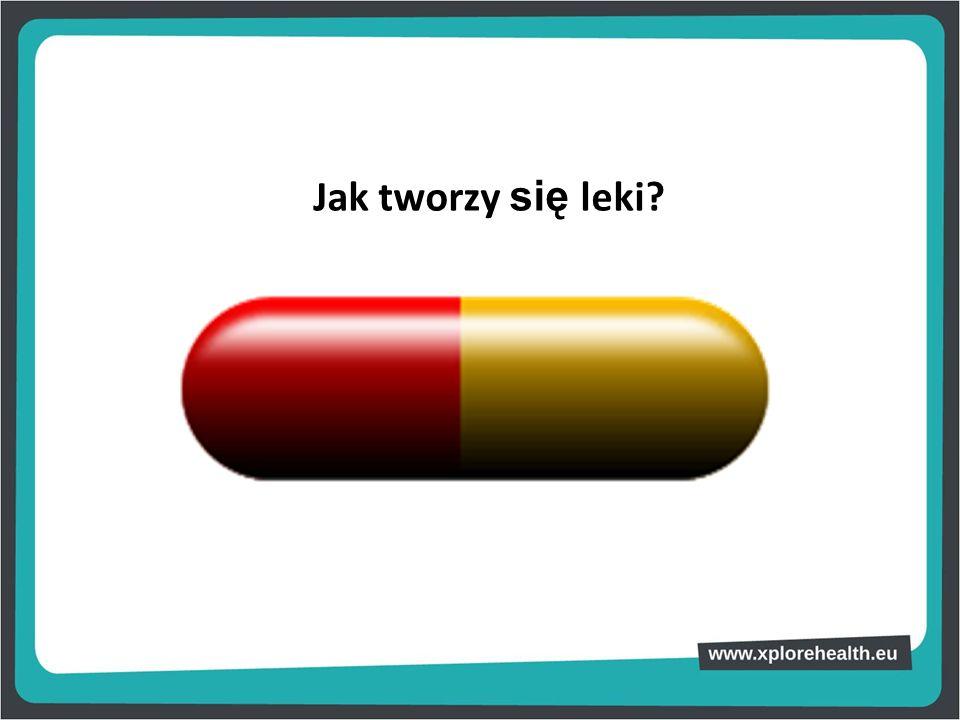 Jak tworzy się leki?