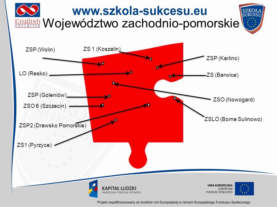 Województwo zachodnio-pomorskie ZSP2 (Drawsko Pomorskie) ZSO (Nowogard) ZSP (Karlino) ZSP (Goleniów) ZSLO (Borne Sulinowo) LO (Resko) ZS1 (Pyrzyce) ZS