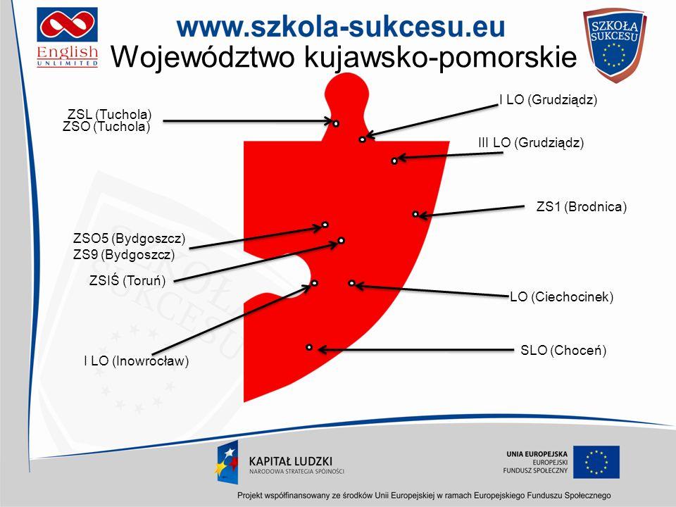 Województwo kujawsko-pomorskie ZS1 (Brodnica) III LO (Grudziądz) I LO (Grudziądz) I LO (Inowrocław) ZS9 (Bydgoszcz) ZSIŚ (Toruń) ZSO (Tuchola) SLO (Ch