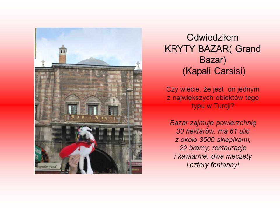 Odwiedziłem KRYTY BAZAR( Grand Bazar) (Kapali Carsisi) Czy wiecie, że jest on jednym z największych obiektów tego typu w Turcji.