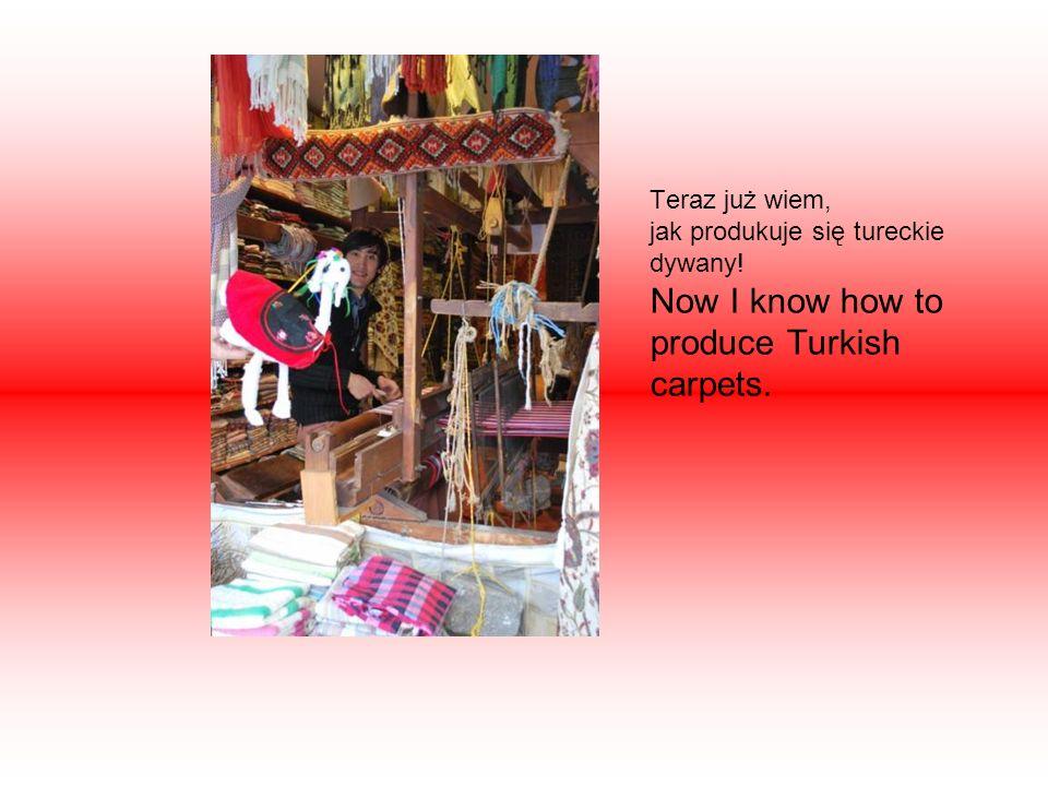 Teraz już wiem, jak produkuje się tureckie dywany! Now I know how to produce Turkish carpets.