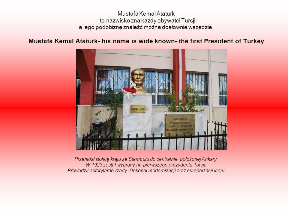 Mustafa Kemal Ataturk – to nazwisko zna każdy obywatel Turcji, a jego podobiznę znaleźć można dosłownie wszędzie.