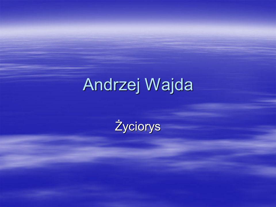 Andrzej Wajda Życiorys