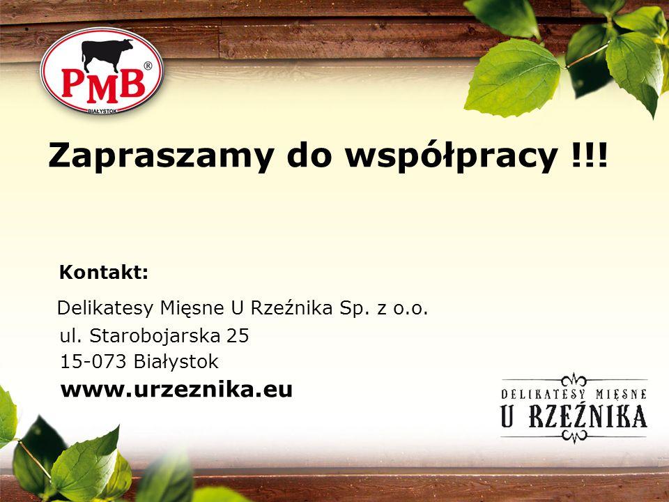 Zapraszamy do współpracy !!! Kontakt: Delikatesy Mięsne U Rzeźnika Sp. z o.o. ul. Starobojarska 25 15-073 Białystok www.urzeznika.eu