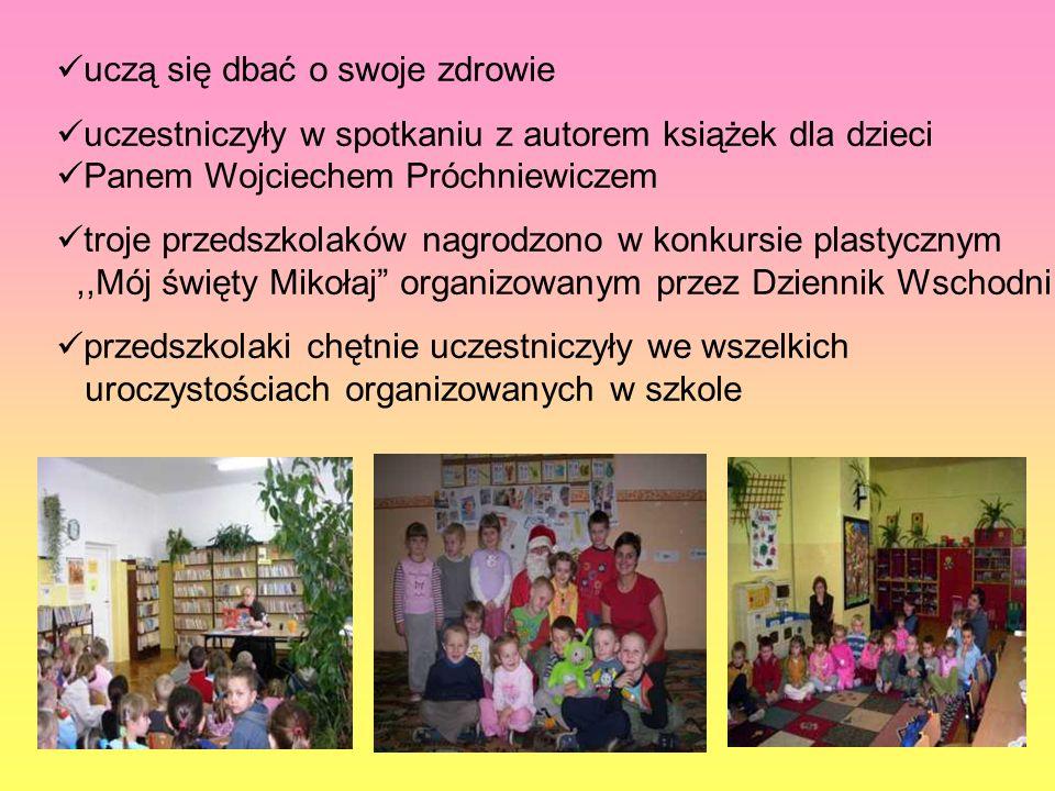 uczą się dbać o swoje zdrowie uczestniczyły w spotkaniu z autorem książek dla dzieci Panem Wojciechem Próchniewiczem troje przedszkolaków nagrodzono w