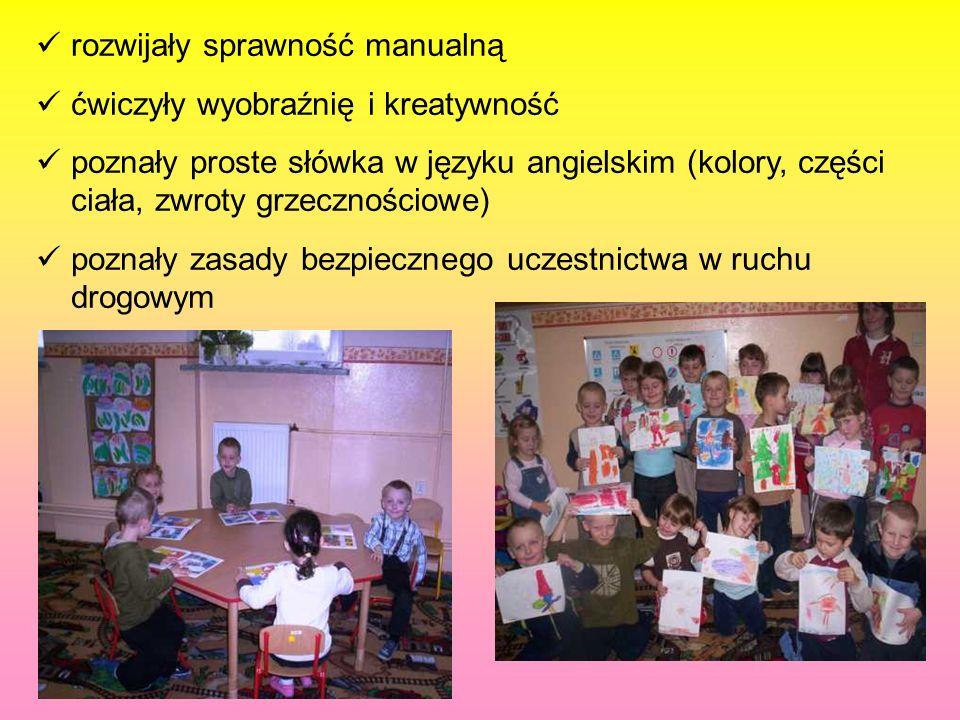 rozwijały sprawność manualną ćwiczyły wyobraźnię i kreatywność poznały proste słówka w języku angielskim (kolory, części ciała, zwroty grzecznościowe)