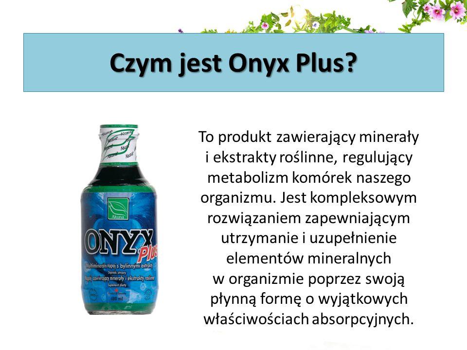 Czym jest Onyx Plus? To produkt zawierający minerały i ekstrakty roślinne, regulujący metabolizm komórek naszego organizmu. Jest kompleksowym rozwiąza