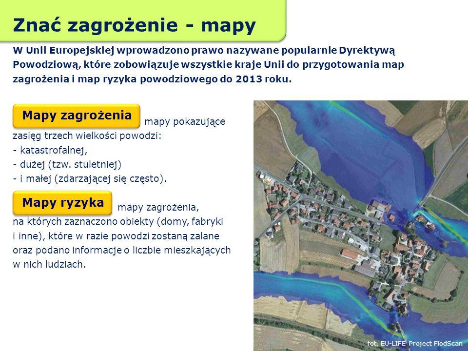 mapy pokazujące zasięg trzech wielkości powodzi: - katastrofalnej, - dużej (tzw. stuletniej) - i małej (zdarzającej się często). mapy zagrożenia, na k