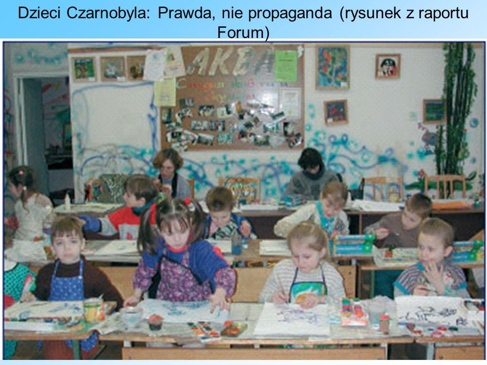 Dzieci Czarnobyla: Prawda, nie propaganda (rysunek z raportu Forum)