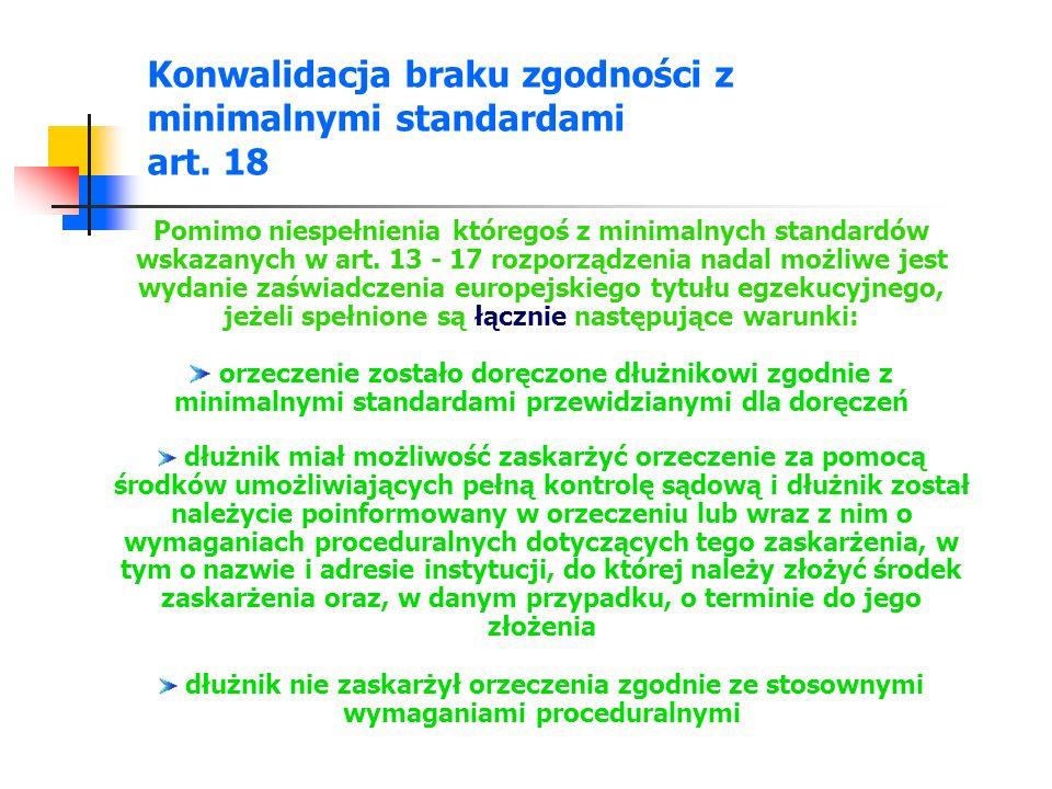 Konwalidacja braku zgodności z minimalnymi standardami art.