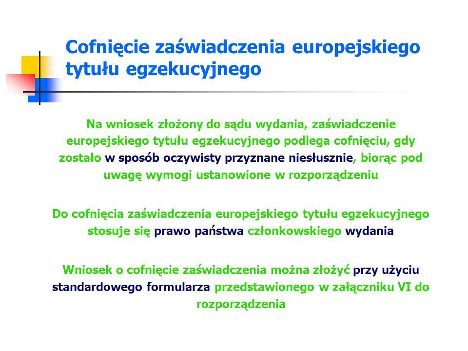 Uchylenie zaświadczenia europejskiego tytułu egzekucyjnego - ustawa Art.