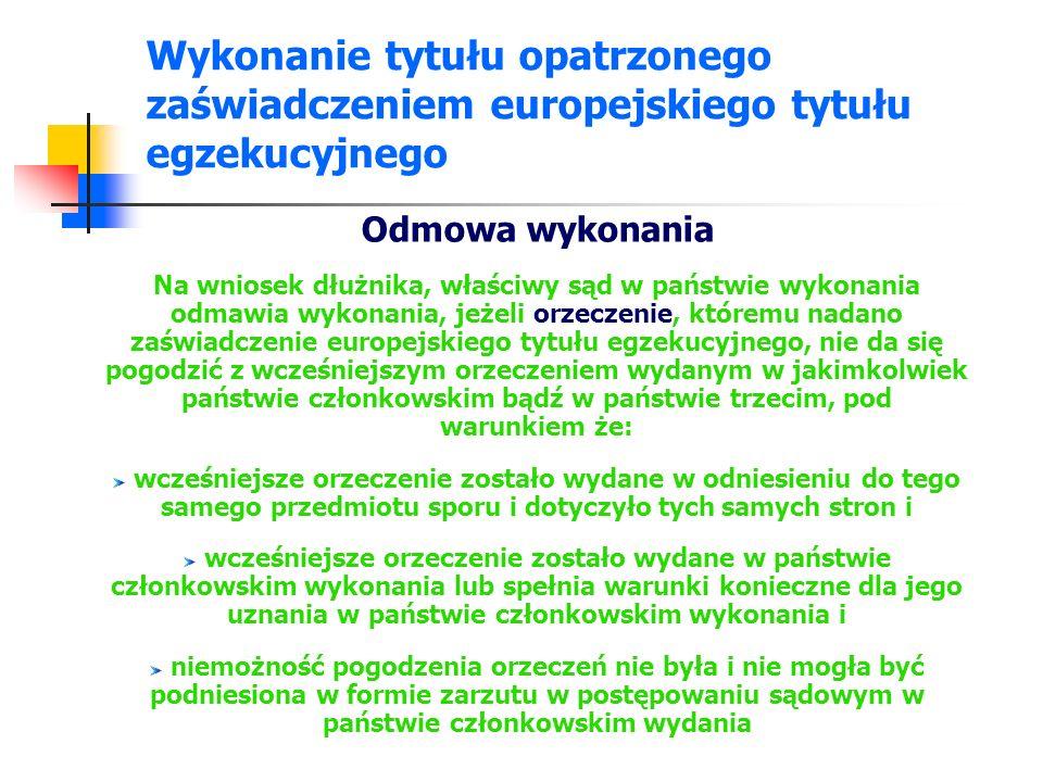 Odmowa wykonania tytułu opatrzonego zaświadczeniem europejskiego tytułu egzekucyjnego - ustawa Art.