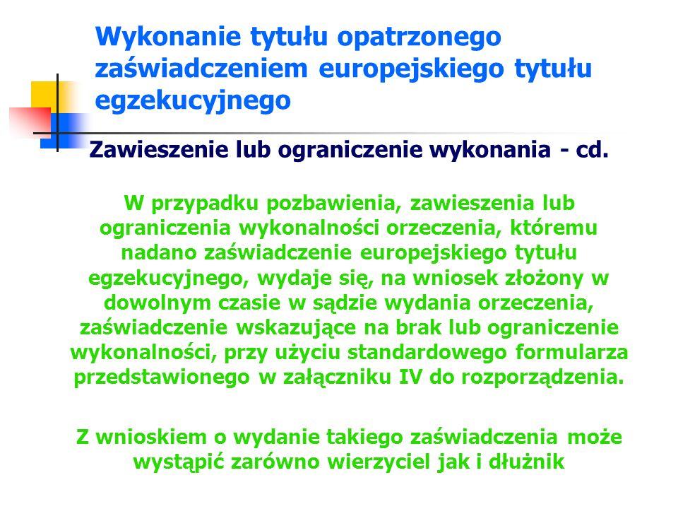 Ograniczenie lub utrata wykonalności tytułu zaopatrzonego w zaświadczenie europejskiego tytułu egzekucyjnego - ustawa Art.