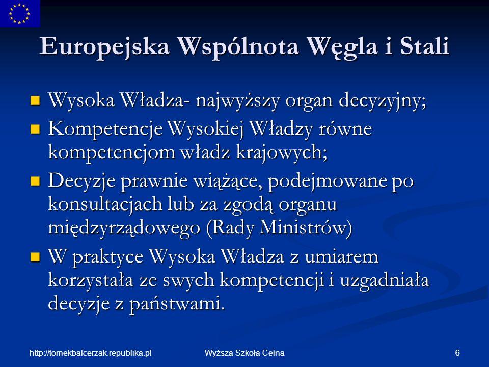 http://tomekbalcerzak.republika.pl 37Wyższa Szkoła Celna Komisja Europejska-kompetencje Inicjatywne- zgłasza Radzie UE propozycje aktów prawnych; Inicjatywne- zgłasza Radzie UE propozycje aktów prawnych; Kontrolne- kontroluje i zapewnia wykonanie prawa Wspólnoty przez państwa, organy wspólnoty i przedsiębiorstwa, może stosować sankcje i wnosić skargi do Trybunału Sprawiedliwości; Kontrolne- kontroluje i zapewnia wykonanie prawa Wspólnoty przez państwa, organy wspólnoty i przedsiębiorstwa, może stosować sankcje i wnosić skargi do Trybunału Sprawiedliwości; Wykonawcze- wydaje akty prawne o charakterze wykonawczym, zarządza funduszami, zapewnia wykonanie budżetu.